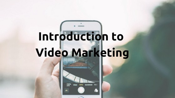 Introduction to video marketing